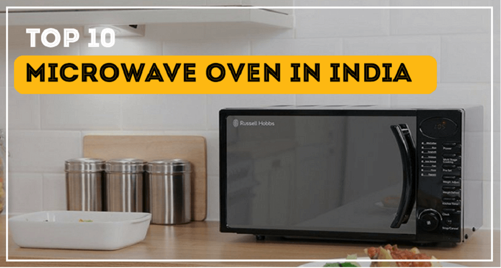 Top 10 brands of Microwave oven in India